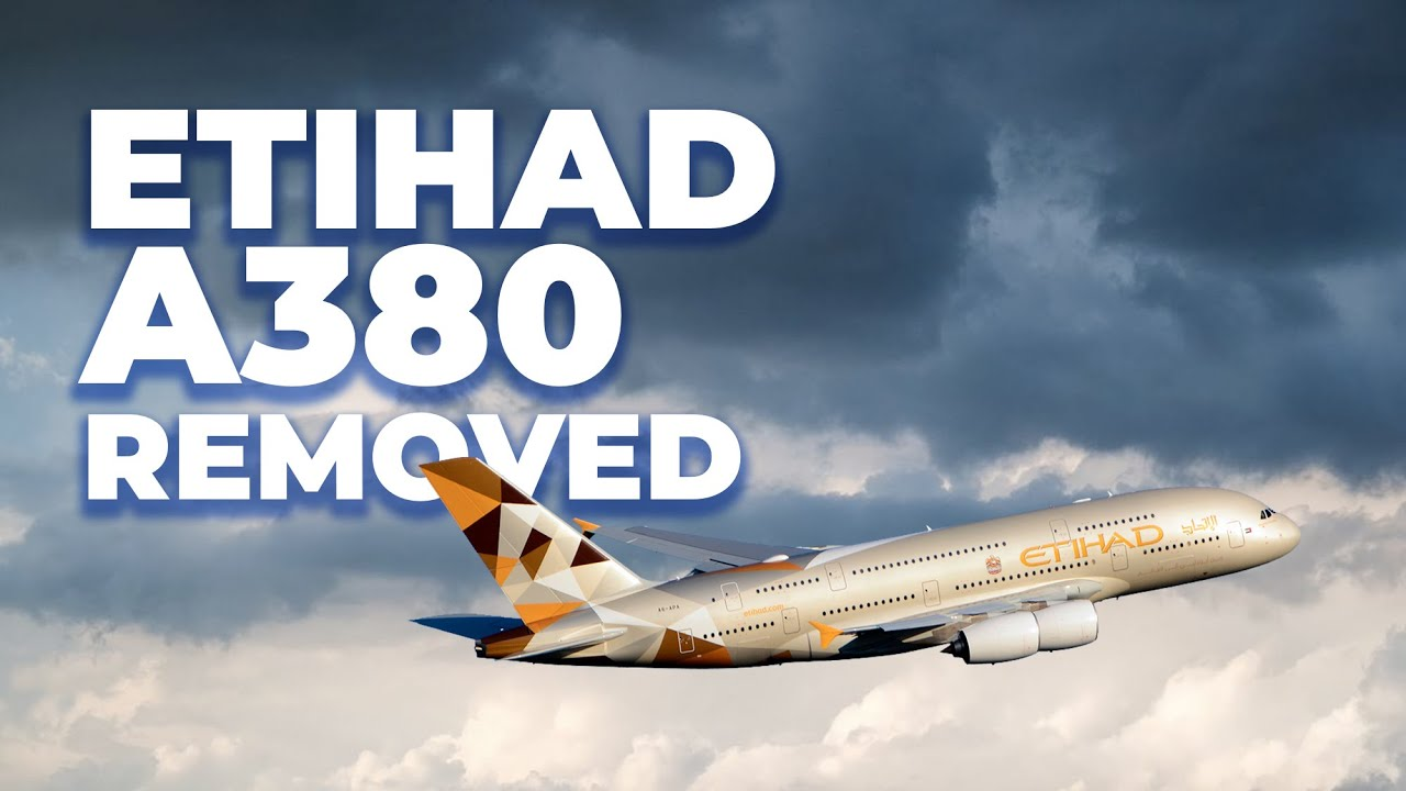 Etihad Removes The Airbus A380 From Schedule