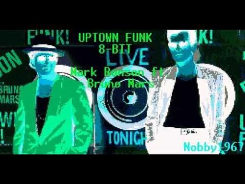 Uptown Funk - Mark Ronson Ft. Bruno Mars (8-bit)