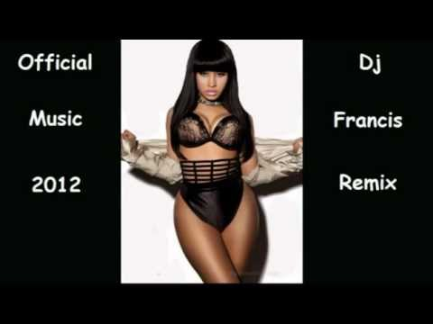 Dj Francis - Nicki minaj - Did it On En Temazo 2012