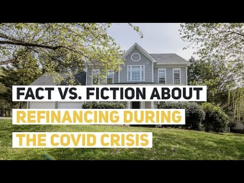 Refinance During COVID: Fact vs. Fiction