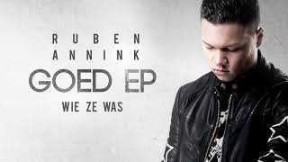 RUBEN ANNINK – WIE ZE WAS (PROD. MORGAN AVENUE)
