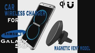 Samsung Galaxy S8 Accessories - Car Wireless Charger Magnetic Model