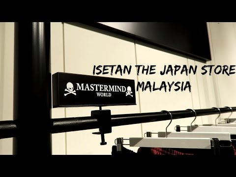 Isetan The Japan Store | LOT10 | MALAYSIA [INSIDE LOOK]
