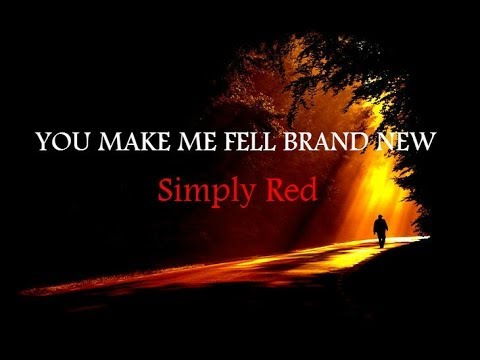 Simply Red - You Make Me Feel Brand New (w/ lyrics)