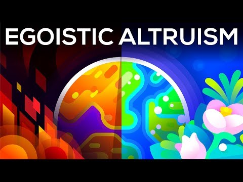 A Selfish Argument For Making The World A Better Place – Egoistic Altruism