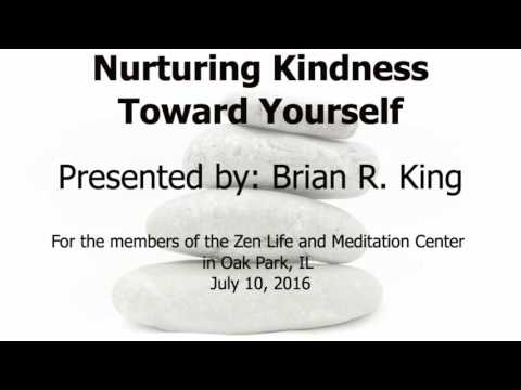 Nurturing kindness toward yourself