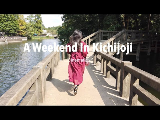 A Weekend In Kichijoji 2020 l Cinematic
