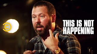 This Is Not Happening - Bert Kreischer - Fighting a Bear - Uncensored