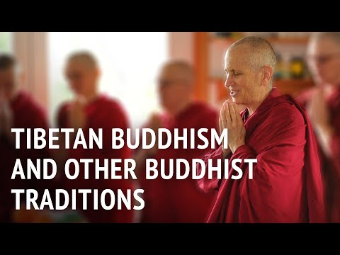 Tibetan Buddhism and other Buddhist traditions