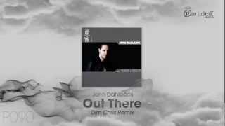 John Dahlbäck - Out There (Dim Chris Remix)