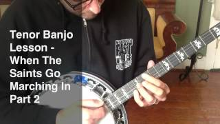 Tenor Banjo Lesson - When The Saints Go Marching In Part 2