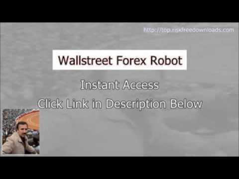 Access Wallstreet Forex Robot free of risk for 60 days
