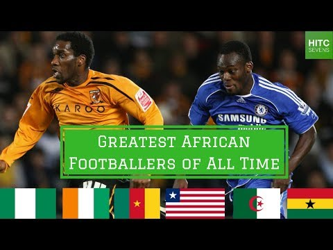 7 Greatest African Footballers of All Time