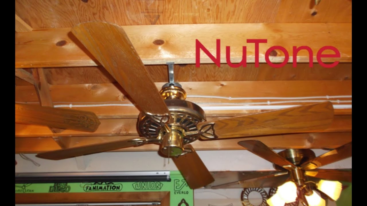 Nutone hacienda ceiling fan 2 of 2 youtube aloadofball Images