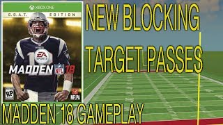 Madden 18 gameplay:: new run blocking and target passes!!!