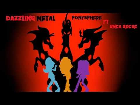 Ponysphere - Dazzling metal (Feat. Secret Metal)