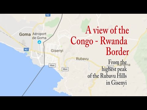 Gisenyi: View the Congo - Rwanda Border from the Highest Peak of the Rubavu Hills
