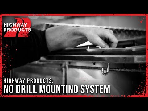 Highway Products | No-Drill Mounting System
