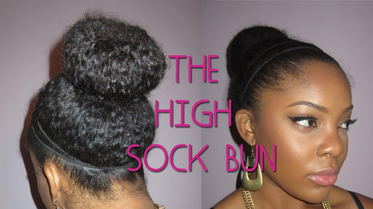 Natural Hair The High Sock Bun Youtube