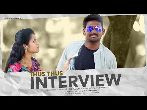 Thus Thus Interview    Short Film