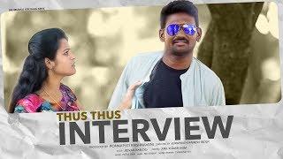 Thus Thus Interview || Short Film