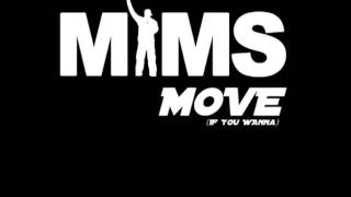 MIMS - Move If You Wanna (Clean) [Bass Boost]