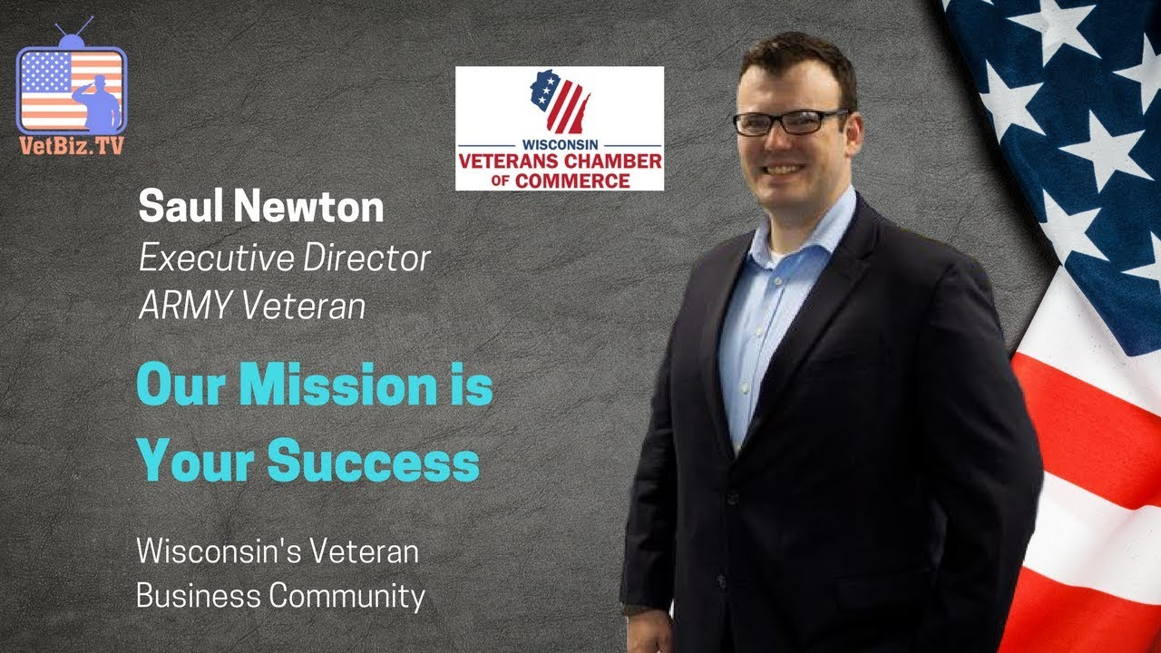 Wisconsin Veterans Chamber of Commerce Executive Director | Business  Community Leader | Saul Newton
