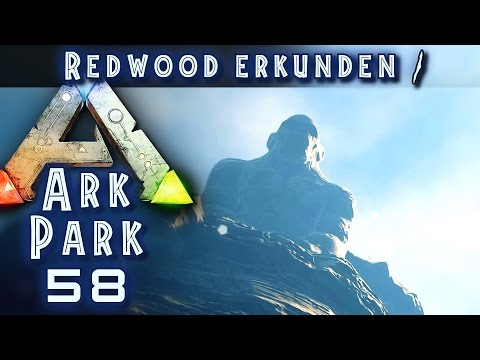 ARK PARK #58 REDWOOD BIOM auf THE CENTER #1 ARK Deutsch / German ARK SURVIVAL EVOLVED