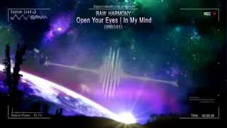 Raw Harmony - Open Your Eyes | In My Mind (HMR046) [HQ Preview]