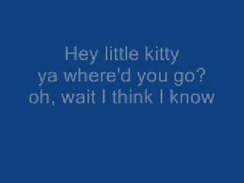 nice kitty song with lyrics
