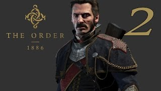 THE ORDER 1886 | Let