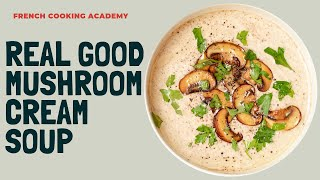 Mushroom cream soup tutorial  | Learn to make all vegetable cream soups