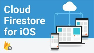 Getting Started With Cloud Firestore on iOS - Firecasts