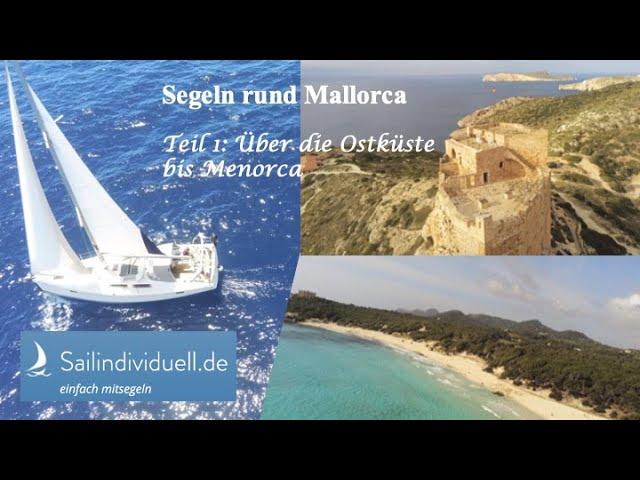 Wir haben es geschafft! Einmal um Mallorca segeln.