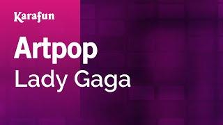 Karaoke Artpop - Lady Gaga *