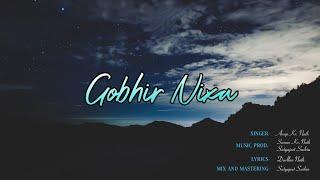 Gobhir Nixa || Official Music Lyrical Video || Anup Kumar Nath X Durllav Nath ft. Sumon Kumar Nath |