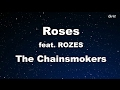 Roses ft. ROZES - The Chainsmokers Karaoke 【No Guide Melody】 Instrumental