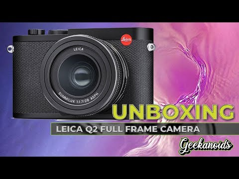 Leica Q2 Unboxing & First Look