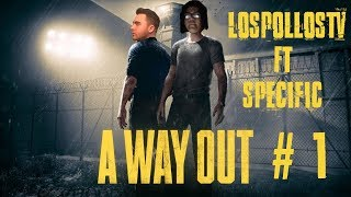 LosPollosTv A Way Out #1 Featuring Specific