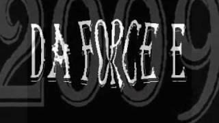 Da Force E - Da Force E ist Hier und Da
