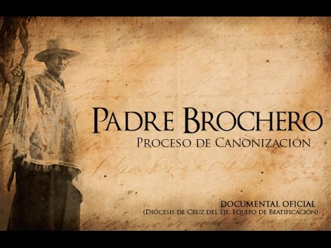 Cura Brochero - Trailer del documental oficial de Canonización
