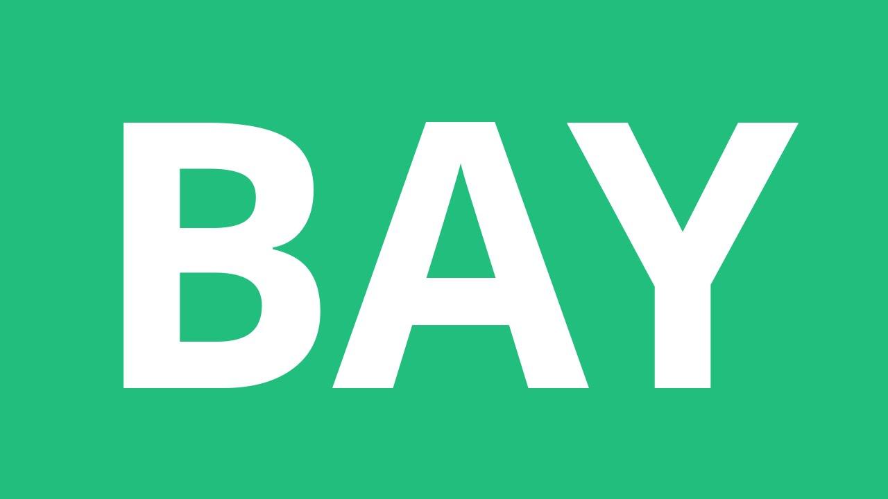 How To Pronounce Bay - Pronunciation Academy