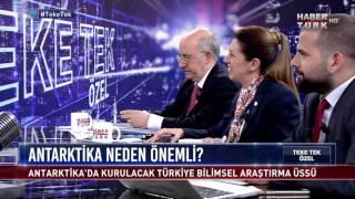 Teke Tek Özel - Türkiye Bilimsel Araştırma Üssü (7 Mayıs 2017)