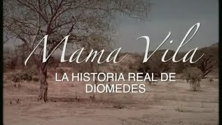 Documental de Mamá Vila 'La historia real de Diomedes'