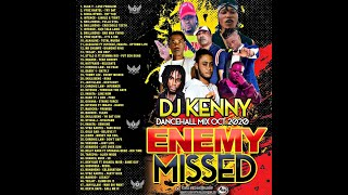 DJ KENNY ENEMY MISSED DANCEHALL MIX OCT 2020