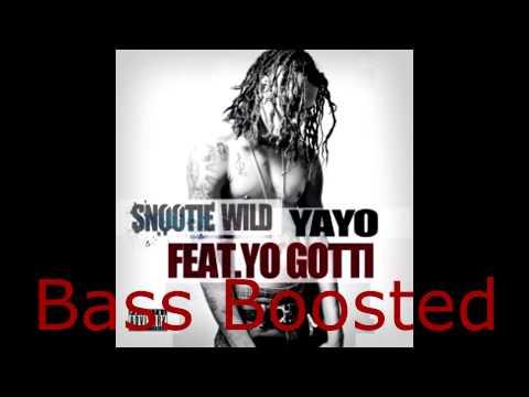 Snootie Wild - Yayo ft. Yo Gotti (Bass Boosted)