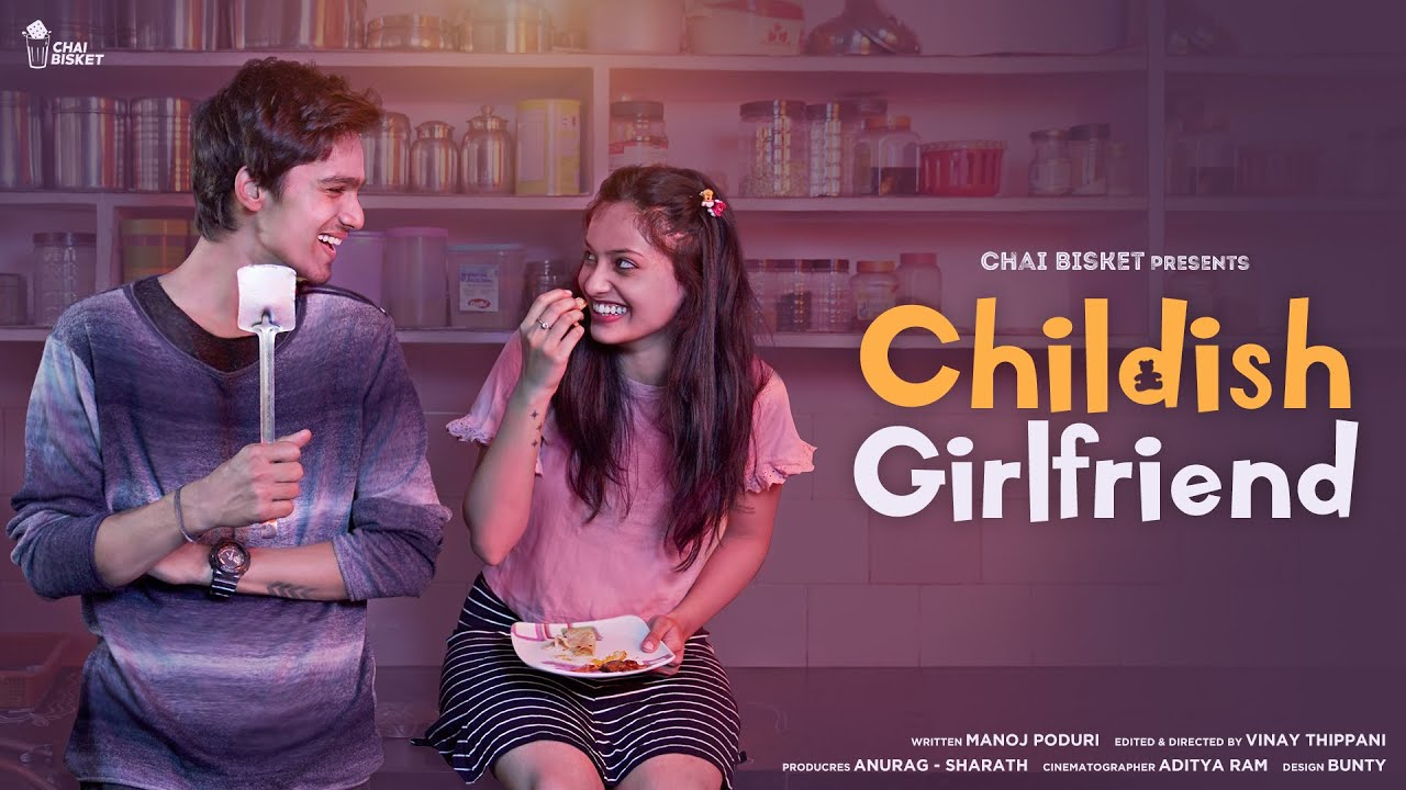 Download If Your Girl Friend Behaves Like A Kid | Chai Bisket