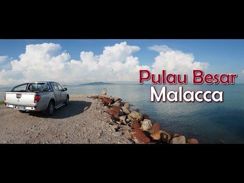 Pulau Besar - Melaka
