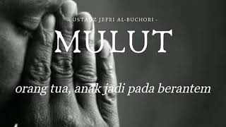 "Download Video (Uje) Ustadz Jefri Al Buchori ""MULUT"" MP3 3GP MP4"