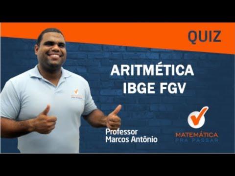 QUIZ ARITMÉTICA IBGE FGV